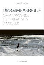 Drømmearbejde af Jørgen Groth