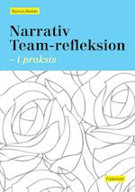Narrativ Team-refleksion
