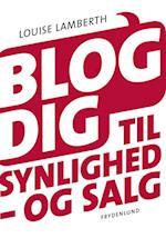 Blog dig til synlighed - og salg