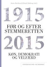 Før og efter stemmeretten (Køn samfund og politik, nr. 1)