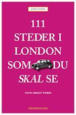 111 steder i London som du skal se (111 steder som du skal se)