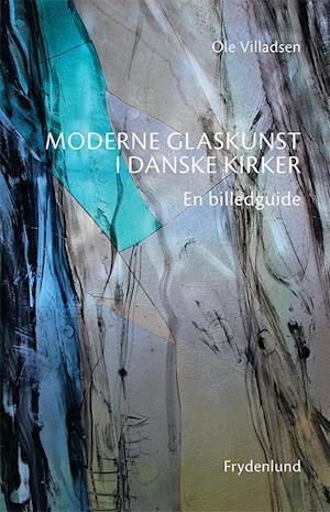 Moderne glaskunst i danske kirker