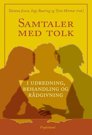 Samtaler med tolk af Tytte Hetmar, Tatiana Jessen, Jytte Baaring