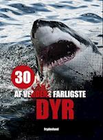 30 af verdens farligste dyr