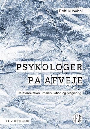 Bog, hæftet Psykologer på afveje af Rolf Kuschel