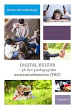 Digital kultur - på den pædagogiske assistentuddannelse (PAU)