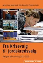 Fra krisevalg til jordskredsvalg (Vælgere holdningsdannelse og politik, nr. 1)