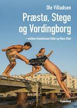 Præstø, Stege og Vordingborg