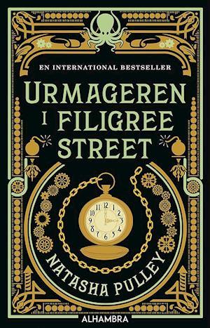Bog, hæftet Urmageren i Filigree Street af Natasha Pulley