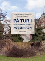 På tur i reformationens København