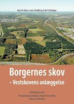 Borgernes skov - Vestskovens anlæggelse