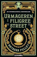 Urmageren i Filigree Street af Natasha Pulley