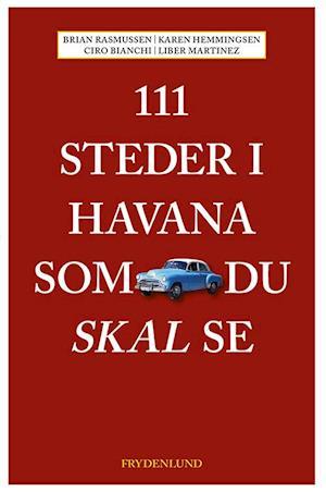 111 steder i Havana som du skal se