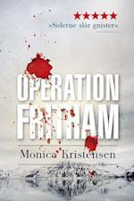 Operation Fritham af Monica Kristensen