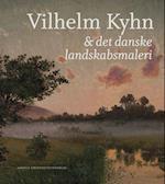 Vilhelm Kyhn & det danske landskabsmaleri
