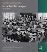 Dansk skolehistorie. Da skolen blev sin egen