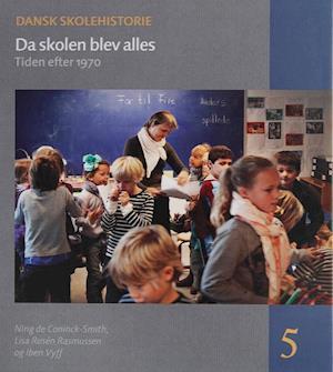 Dansk skolehistorie. Da skolen blev alles