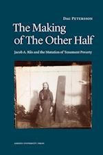 The Making of The Other Half