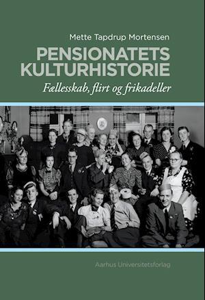 Pensionatets kulturhistorie