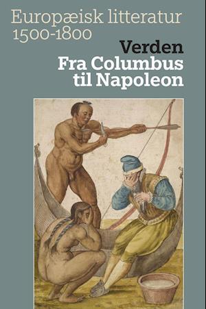 Europæisk litteratur 1500-1800. Verden