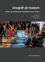 Etnografi på museum (Antropologiske studier)