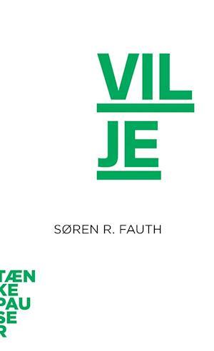 Bog hæftet Vilje af Søren Fauth