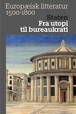 Europæisk litteratur 1500-1800. Staten (Europæisk litteratur 2)