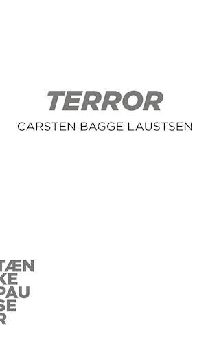 Terror af Carsten Bagge Laustsen