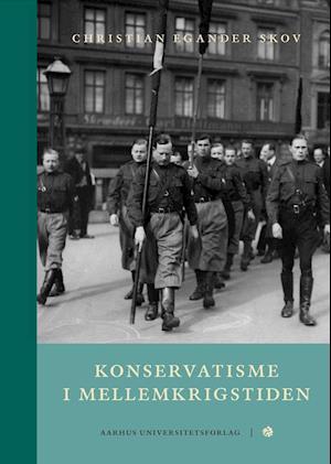 Bog, indbundet Konservatisme i mellemkrigstiden af Christian Egander Skov