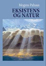 Eksistens og natur af Mogens Pahuus