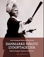 Danmarks første lydoptagelser