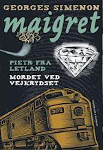 Pietr fra Letland. Mordet ved vejkrydset (Maigret)