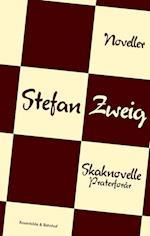 Skaknovelle & Praterforår af Stefan Zweig