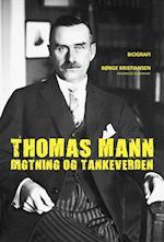 Thomas Mann - digtning og tankeverden