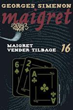 Maigret 16 Maigret vender tilbage (Maigret)