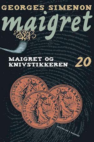Maigret 20 Maigret og knivstikkeren
