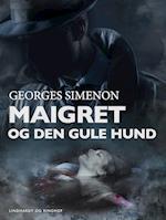 Forbrydelse ved sluse 14 / Maigret og den gule hund. En Maigret krimi. (Kommisær Maigret, nr. 2)