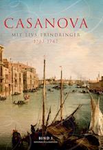 Casanova - mit livs erindringer. Erotiske memoirer 1733-1747 (Casanovas erindringer, nr. 1)