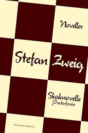 Skaknovelle. Praterforår. af Stefan Zweig
