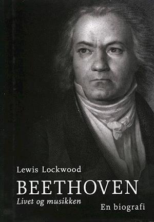 Beethoven af Lewis Lockwood