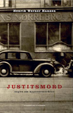 Justitsmord af Henrik Werner Hansen