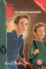 De 5 og Cirkuskaravanen (De 5, nr. 5)