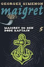 Maigret og den døde kaptajn af Georges Simenon