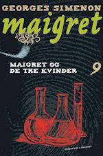 Maigret 9 Maigret og de tre kvinder af Georges Simenon