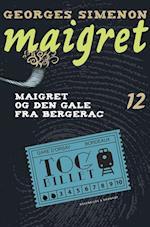 Maigret 12 Den gale fra Bergerac (Maigret)