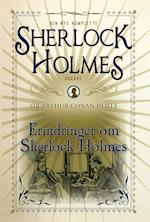 Erindringer om Sherlock Holmes (Den nye komplette Sherlock Holmes udgave, nr. 4)