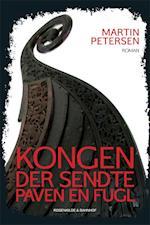 Kongen der sendte paven en fugl af Martin Petersen