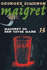 Maigret 13 Maigret og den tavse mand af Georges Simenon
