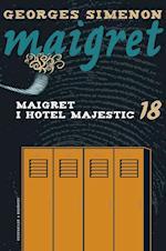 Maigret 18 Maigret i hotel Majestic af Georges Simenon