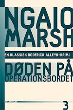 Ngaio Marsh 3 - Døden på operationsbordet